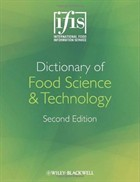 Dictionary of Food Science & Technology | IFIS Publishing and Wiley-Blackwell