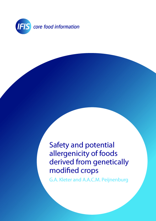Safety and Potential Allerginicity of Foods Derivied from GM Crops | IFIS Publishing